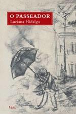 """O livro """"O Passeador"""", de Luciana Hidalgo."""