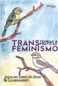 Livro Transfeminismo: Teorias e práticas, de Jaqueline Gomes de Jesus