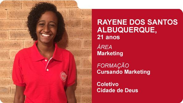 Rayene dos Santos Albuquerque (Foto: Recursos Humanos Coca-Cola Brasil)