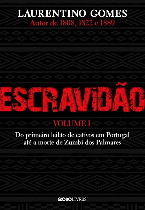 Escravidão: primeiro volume de série sobre a mazela definidora da sociedade brasileira. Foto reprodução