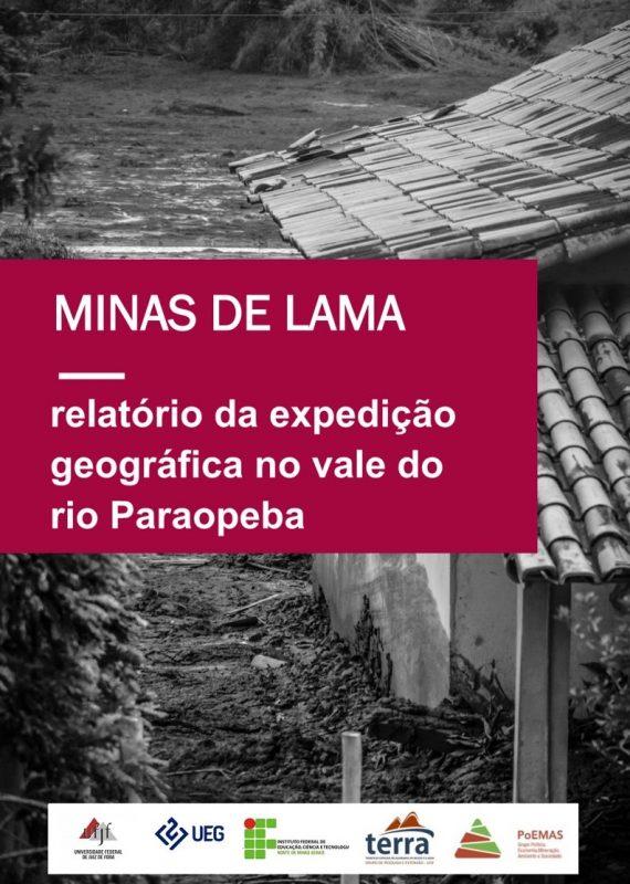 Capa do relatório Minas de Lama: 89 páginas de mapas, dados e depoimentos (Foto: Reprodução)